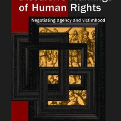 Bilde: https://www.routledge.com/Discursive-Framings-of-Human-Rights-Negotiating-Agency-and-Victimhood/Simonsen-Ross-Kjaergard/p/book/9781138944503