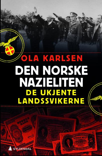 Den norske nazieliten av Ola Karlsen. Foto: Gyldendal